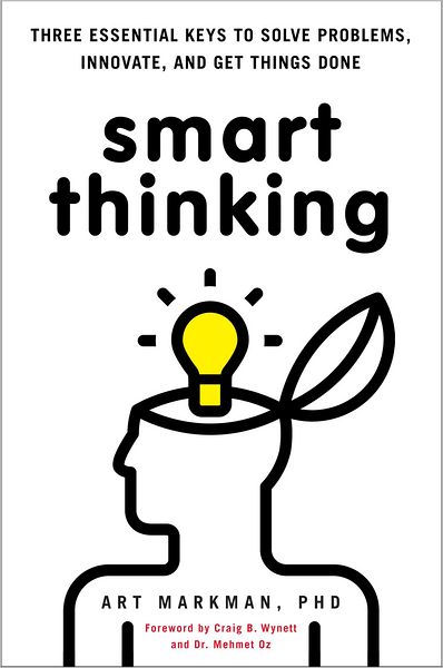 Smart Thinking: Three Essential Keys to Solve Problems