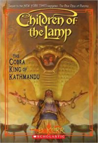 The Cobra King of Kathmandu (Children of the Lamp Series ...
