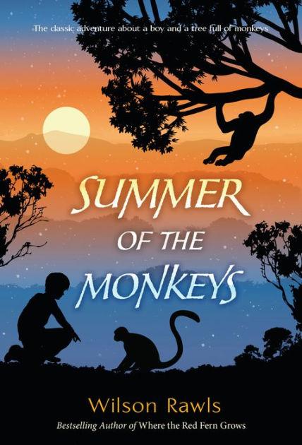 Summer of the Monkeys by Wilson Rawls, Paperback | Barnes & Noble®
