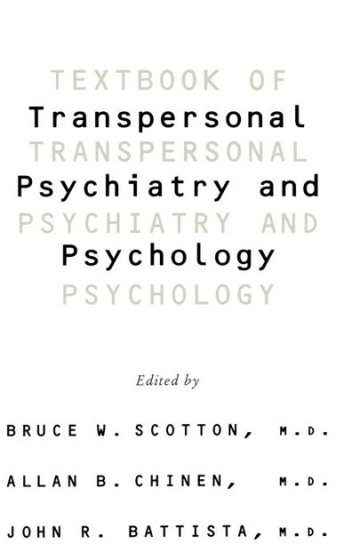 Textbook Of Transpersonal Psychiatry And Psychology by