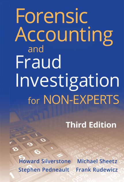 Forensic Accounting and Fraud Investigation for Non