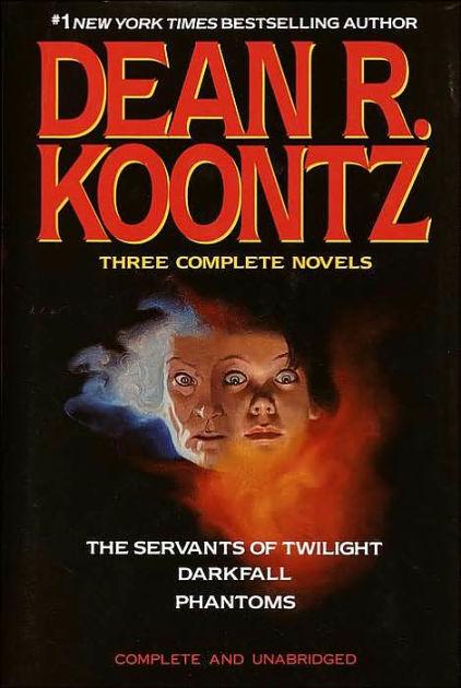 Dean Koontz Three Complete Novels The Servants of