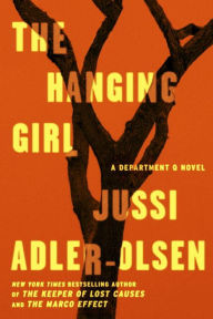 The Hanging Girl (Department Q Series #6)