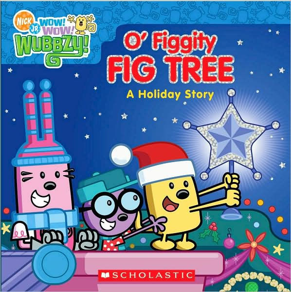 O Figgity Fig Tree A Holiday Story Nick Jr Wow Wow