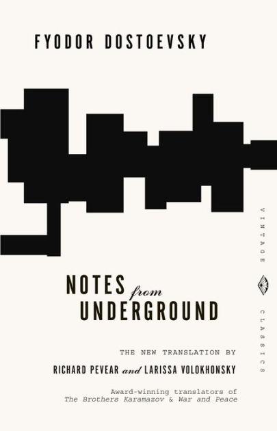Notes From Underground by Fyodor Dostoevsky, Paperback
