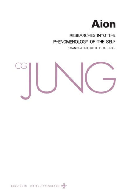 Collected Works of C.G. Jung, Volume 9 (Part 2): Aion