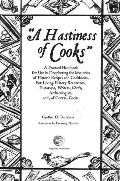 A Hastiness of Cooks: : A Practical Handbook for Use in