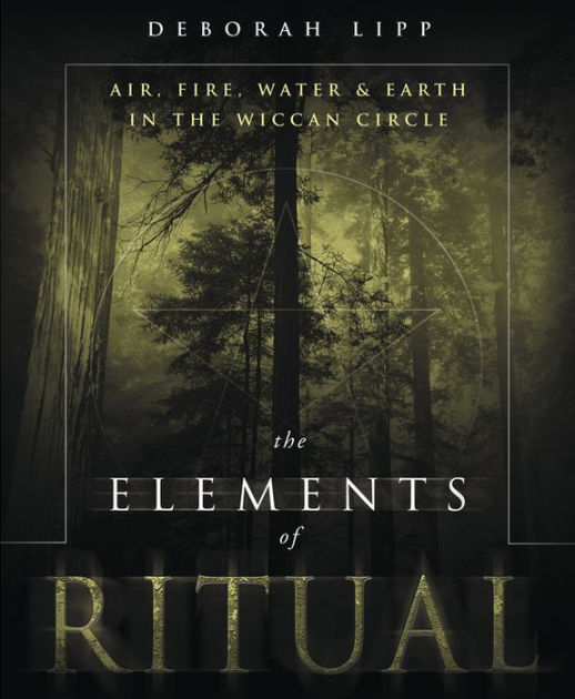 The Elements Of Ritual by Deborah Lipp, Paperback | Barnes ...