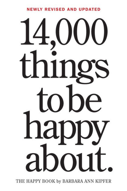 14,000 Things to Be Happy About.: Newly Revised and