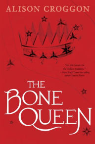 The Bone Queen: Cadvan's Story (Pellinor Series)