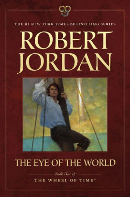 Robert Jordan Eye Of The World : robert, jordan, world, World, (Wheel, Series, Robert, Jordan,, Paperback, Barnes, Noble®