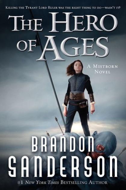 Hero Of Ages : (Mistborn, Series, Brandon, Sanderson,, Paperback, Barnes, Noble®