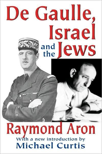 De Gaulle Et Les Juifs : gaulle, juifs, Gaulle,, Israel, Edition, Raymond, 9780765809254, Paperback, Barnes, Noble®