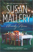 Title: Already Home, Author: Susan Mallery