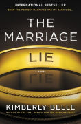 Title: The Marriage Lie, Author: Kimberly Belle