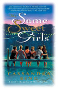 Title: The Same Sweet Girls, Author: Cassandra King