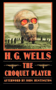 Title: The Croquet Player, Author: H. G. Wells