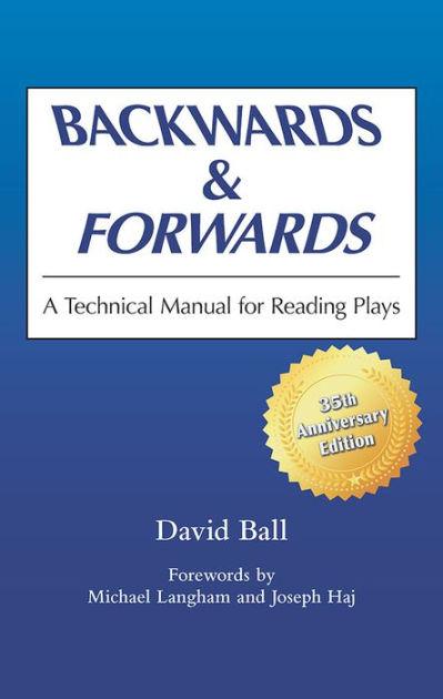 David Ball I Ve Got My Baby On My Mind : david, Backwards, Forwards:, Technical, Manual, Reading, Plays, Edition, David, Ph.D., 9780809311101, Paperback, Barnes, Noble®