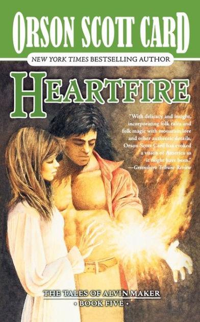 Heartfire (alvin Maker Series #5) By Orson Scott Card