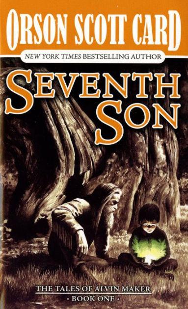 Seventh Son (alvin Maker Series #1) By Orson Scott Card