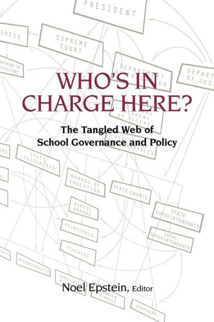 Who's in Charge Here?: The Tangled Web of School