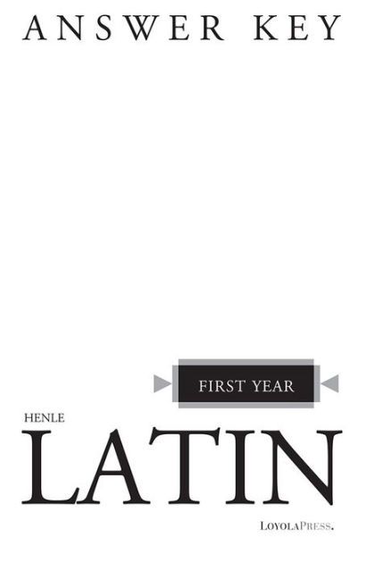 Henle Latin First Year Answer Key by Robert J. Henle