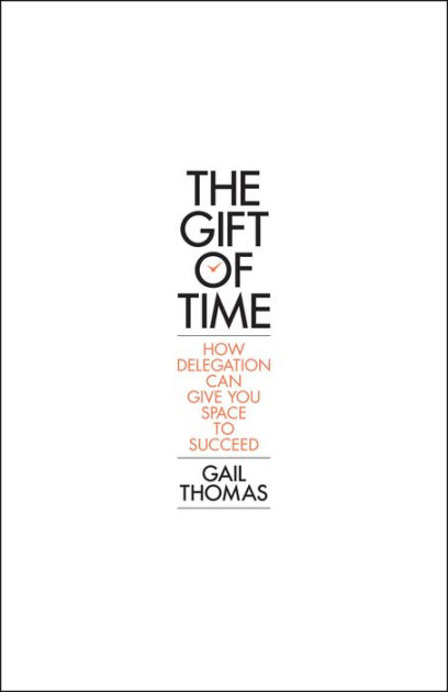 The Gift of Time: How Delegation Can Give you Space to