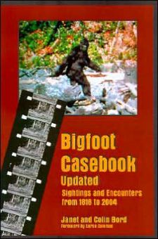 Bigfoot Casebook Updated by Janet and Colin Bord