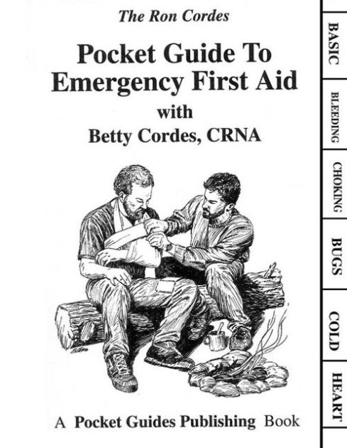 Pocket Guide to Emergency First Aid by Ron Cordes, Other