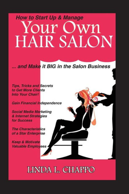 How to Start Up & Manage Your Own Hair Salon: And Make It ...
