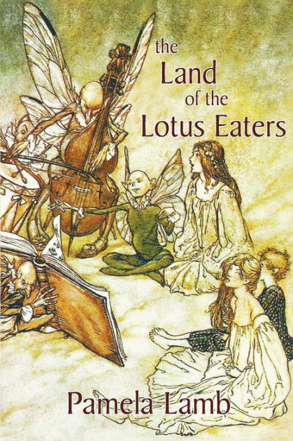 The Land of the Lotus Eaters Dragon series Book Four by