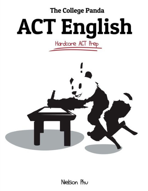 The College Panda's ACT English: Advanced Guide and