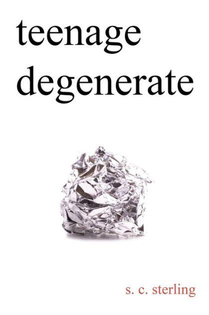 Teenage Degenerate: A Memoir that Explores the Depths of