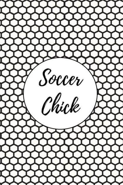 Soccer Chick: Soccer Journal and Blank Notebook, Lined