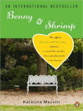 Title: Benny & Shrimp: A Novel, Author: Katarina Mazetti
