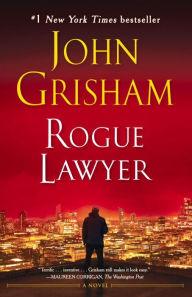 Image result for rogue lawyer john grisham