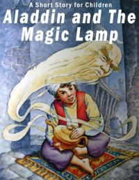 Aladdin and the Magic Lamp: A Short Story for Children by ...