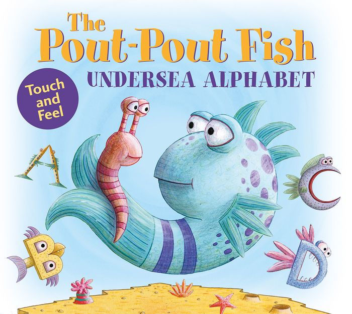 The Pout Pout Fish Undersea Alphabet Touch And Feel By
