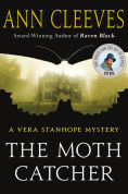 Title: The Moth Catcher (Vera Stanhope Series #7), Author: Ann Cleeves