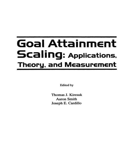 Goal Attainment Scaling: Applications, Theory and