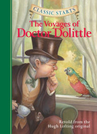 The Voyages Of Doctor Dolittle (classic Starts Series) By