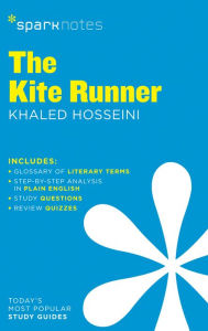 The Kite Runner SparkNotes Literature Guide Series by