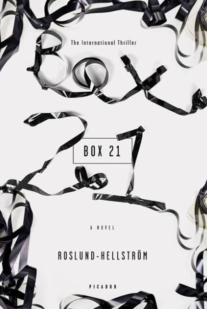 Box 21: A Novel by Anders Roslund, Borge Hellstrom