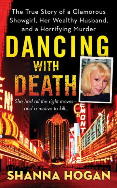 Dancing with Death The True Story of a Glamorous Showgirl