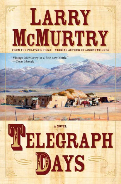 Telegraph Days by Larry McMurtry Paperback  Barnes  Noble