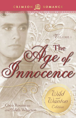 The Age Of Innocence The Wild And Wanton Edition Volume 1 By Coco