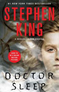 Title: Doctor Sleep, Author: Stephen King