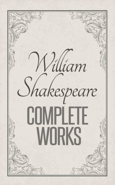 Complete Works of William Shakespeare: Complete Comedies