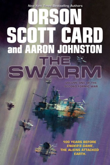 The Swarm (second Formic War Series #1) By Orson Scott