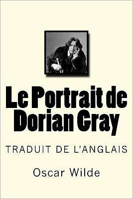 Oscar Wilde Le Portrait De Dorian Gray : oscar, wilde, portrait, dorian, Portrait, Dorian, Oscar, Wilde,, Paperback, Barnes, Noble®